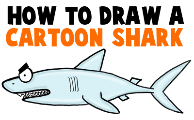 How to Draw Cartoon Sharks in Easy Steps